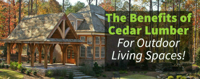 Benefits of Cedar for outdoor living spaces